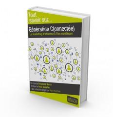 Génération Connectée - Le marketing d'influence à l'ère numérique