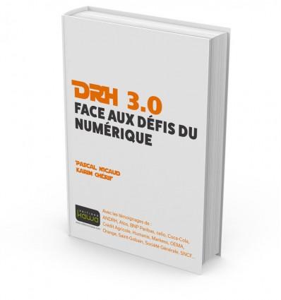 DRH 3.0 - Face aux défis du numérique