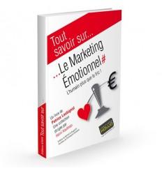 Le Marketing Emotionnel - L'humain plus que le fric!