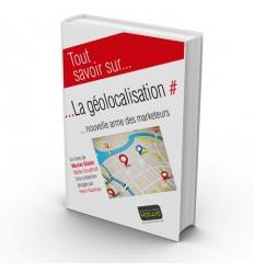La géolocalisation - Nouvelle arme des marketeurs