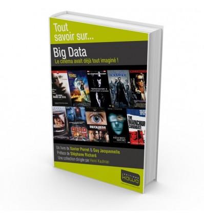 Big Data - Le cinéma avait déjà tout imaginé !