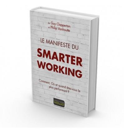 Le Manifeste du Smarter Working