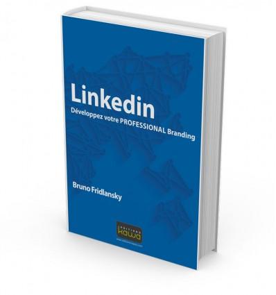 Linkedin - Développez votre PROFESSIONAL Branding