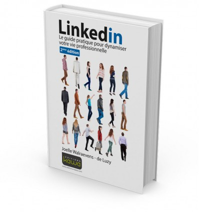 Linkedin - le guide pratique