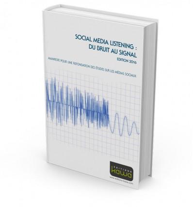 Social Media Listening : du bruit au signal