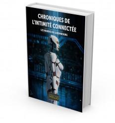 CHRONIQUES DE L'INTIMITÉ CONNECTÉE - LES MARDIS DU LUXEMBOURG
