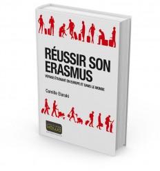 RÉUSSIR SON ERASMUS - VOYAGE ÉTUDIANT EN EUROPE ET DANS LE MONDE