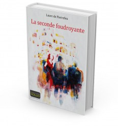 La seconde foudroyante