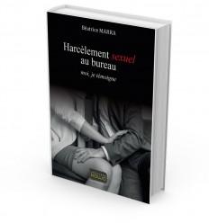 Harcèlement sexuel au bureau - moi, je témoigne