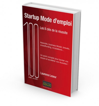 Startup Mode d'emploi - Les 8 clés de la réussite