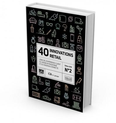 40 Innovations Retail N°2 –L'ère de l'expérience client, du vendeur passionné et du magasin connecté