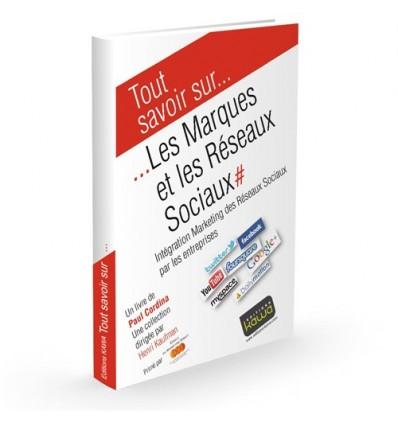 Les marques et les réseaux sociaux - Intégration Marketing des Réseaux Sociaux par les entreprises