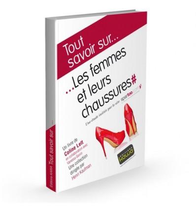 Les Femmes et leurs chaussures - Une étude initiée par le site Spartoo.com