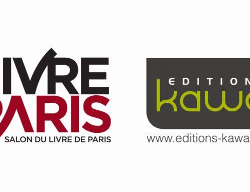 Les éditions Kawa et ses auteurs seront présents au Salon du Livre de Paris #LivreParis2018