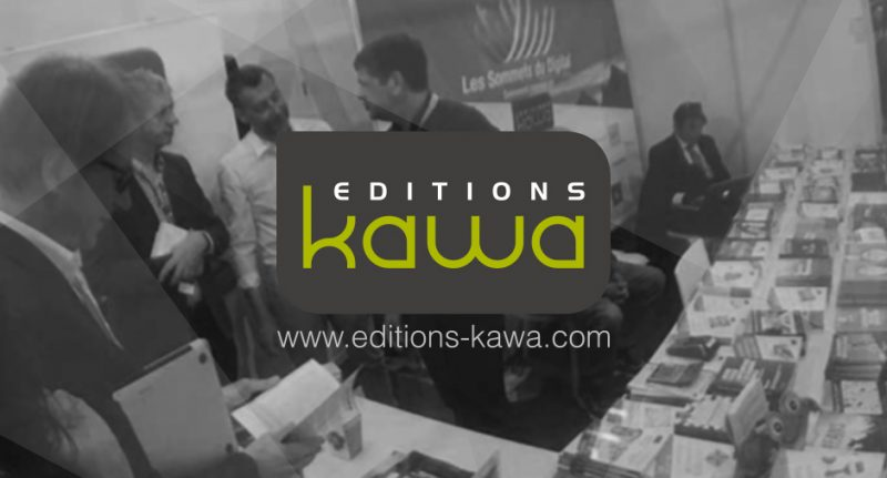 Les editions kawa et ses auteurs experts seront en stand - Salon emarketing paris ...