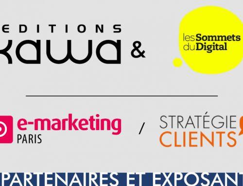 Rendez-vous aux salons e-marketing et Stratégie Clients avec les Editions Kawa et les Sommets du Digital