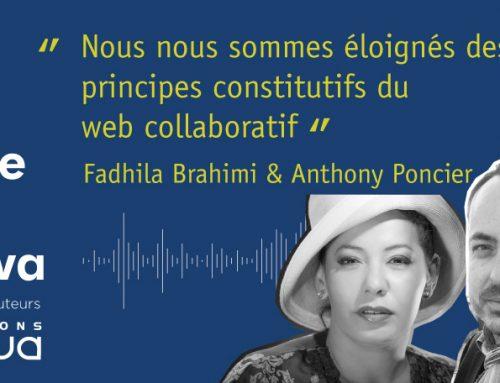 Podcast – Fadhila Brahimi & Anthony Poncier : Web 2.0 15 ans déjà et après ?